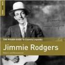 Jimmie Rodgers - Jimmie Rodgers. Rough Guide To Coun CD